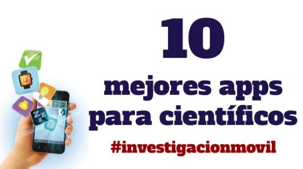 10 mejores apps para científicos #investigacionmovil