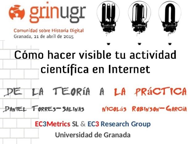 Cómo hacer visible tu actividad científica en internet: de la teoría a la práctica