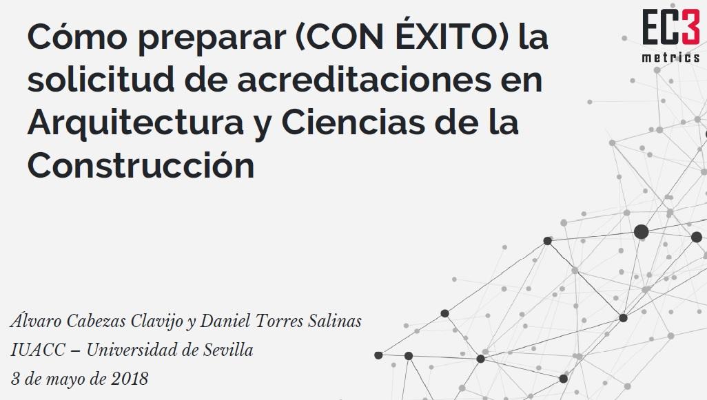 Cómo preparar (CON ÉXITO) la solicitud de acreditaciones en Arquitectura y Ciencias de la Construcción