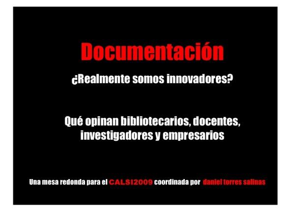 Documentación: ¿Realmente somos innovadores? Qué opinan bibliotecarios, docentes, investigadores y empresarios