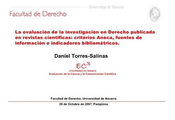 La evaluación de la investigación en Derecho publicada en revistas científicas: criterios Aneca, fuentes de información e indicadores bibliométricos.