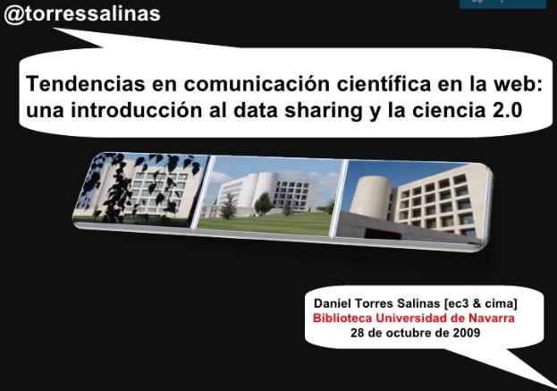 Tendencias en comunicación científica en La Web. Una Introducción al Data Sharing y la Ciencia 2.0