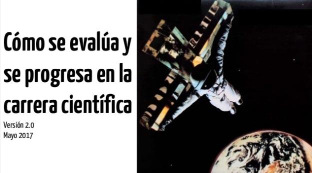 Cómo se evalúa y se progresa en la carrera científica. Versión 2.0
