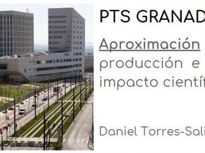 PTS GRANADA: Aproximación a su producción e impacto científico